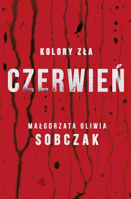 Małgorzata Oliwia Sobczak - Czerwień. Kolory zła