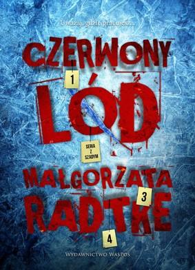Małgorzata Radtke - Czerwony lód