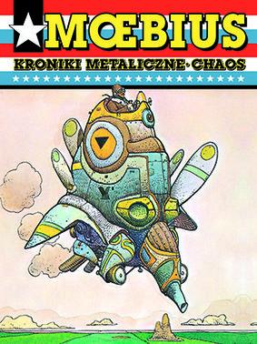 Moebius - Kroniki metaliczne. Chaos. Moebius