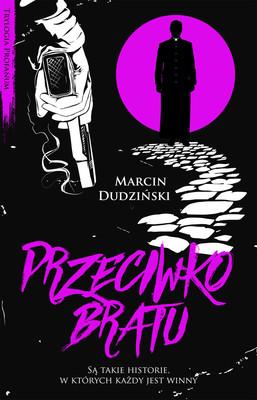 Marcin Dudziński - Przeciwko bratu