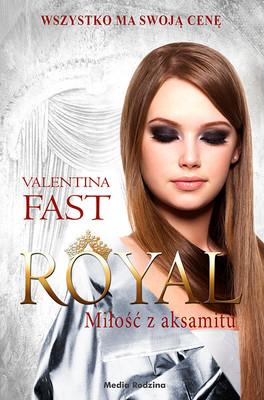 Valentina Fast - Miłość z aksamitu. Royal. Tom 6