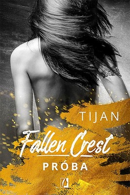 Tijan - Próba. Fallen Crest. Tom 4