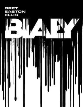 Bret Easton Ellis - Biały