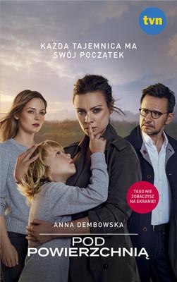Anna Dembowska - Pod powierzchnią