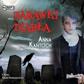 Anna Kańtoch - Zabawki diabła