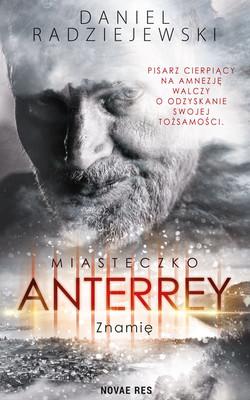 Daniel Radziejewski - Miasteczko Anterrey. Znamię