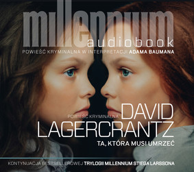 David Lagercrantz - Ta, która musi umrzeć