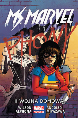 G. Willow Wilson - II wojna domowa. Ms Marvel. Tom 6