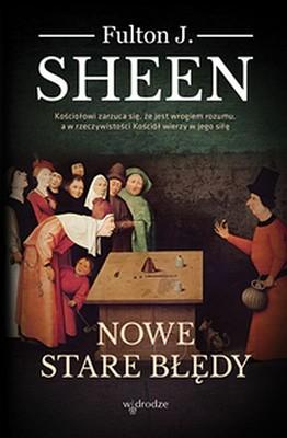 Fulton J. Sheen - Nowe stare błędy
