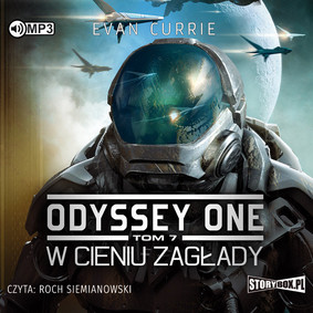 Evan Currie - W cieniu zagłady. Odyssey One. Tom 7