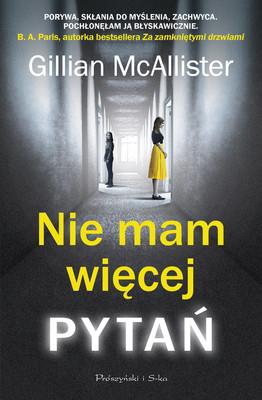 Gillian McAlliister - Nie mam więcej pytań