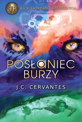 J. C. Cervantes - Posłaniec burzy