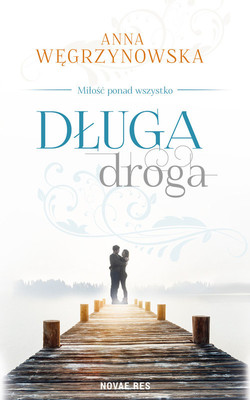Anna Węgrzynowska - Długa droga