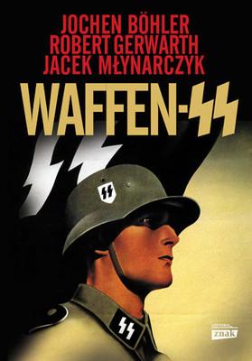 Jochen Boehler, Robert Gerwarth - Waffen SS