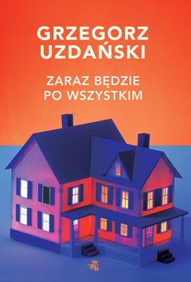 Grzegorz Uzdański - Zaraz będzie po wszystkim