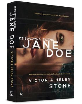 Victoria Helen Stone - Dziewczyna zwana Jane Doe