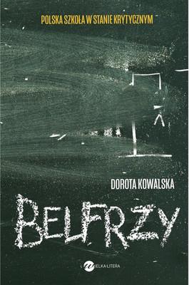 Dorota Kowalska - Belfrzy