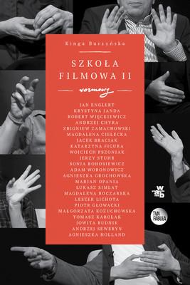 Kinga Burzyńska - Szkoła filmowa 2. Rozmowy