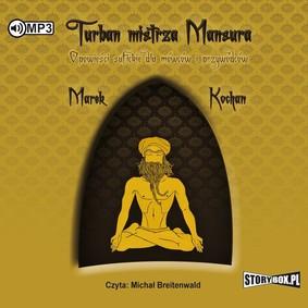 Marek Kochan - Turban mistrza Mansura