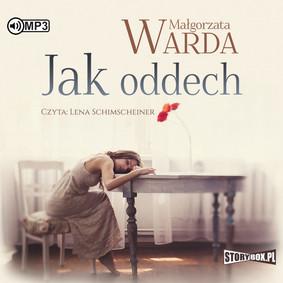 Małgorzata Warda - Jak oddech