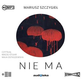 Mariusz Szczygieł - Nie ma