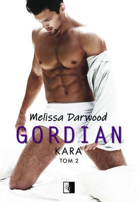 Melissa Darwood - Kara. Gordian. Tom 2