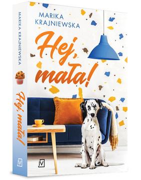Marika Krajniewska - Hej, mała!