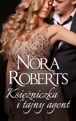 Nora Roberts - Księżniczka i tajny agent