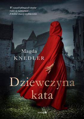 Magda Knedler - Dziewczyna kata