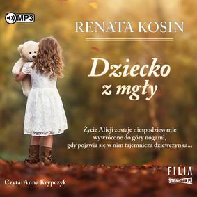 Renata Kosin - Dziecko z mgły