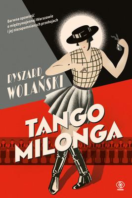 Ryszard Wolański - Tango milonga, czyli co nam zostało z tamtych lat + CD