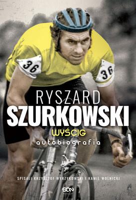 Ryszard Szurkowski, Krzysztof Wyrzykowski, Kamil Wolnicki - Ryszard Szurkowski. Wyścig
