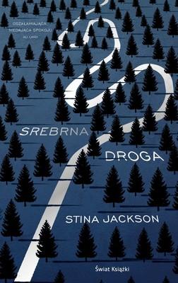 Stina Jackson - Srebrna droga