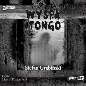 Stefan Grabiński - Wyspa Itongo