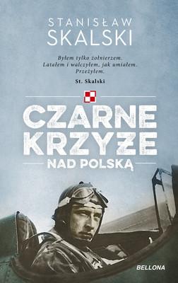 Stanisław Skalski - Czarne krzyże nad Polską