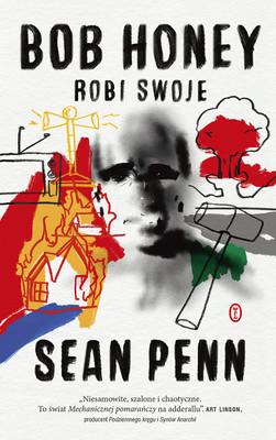 Sean Penn - Bob Honey robi swoje