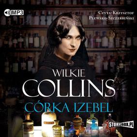 Wilkie Collins - Córka Izebel / Wilkie Collins - Jezebel's Daughter