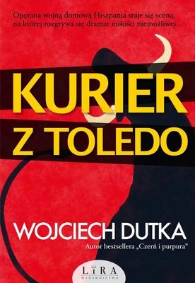 Wojciech Dutka - Kurier z Toledo