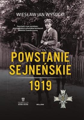 Wiesław Wysocki - Powstanie sejneńskie 1919