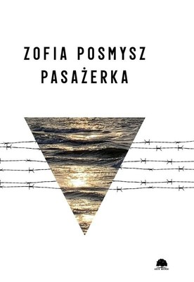 Zofia Posmysz - Pasażerka