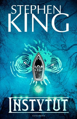 Stephen King - Instytut / Stephen King - The Institute