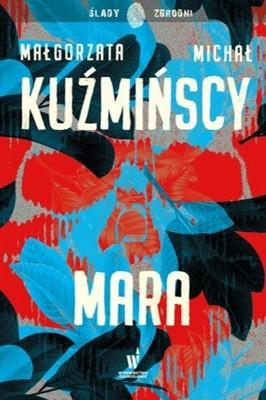 Małgorzata Kuźmińska, Michał Kuźmiński - Mara