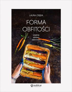 Laura Osęka - Forma obfitości