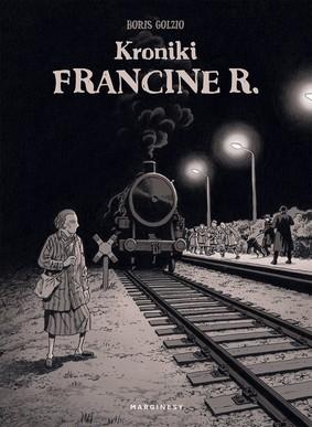 Boris Golzio - Kroniki Francine R / Boris Golzio - Chroniques De Francine R.