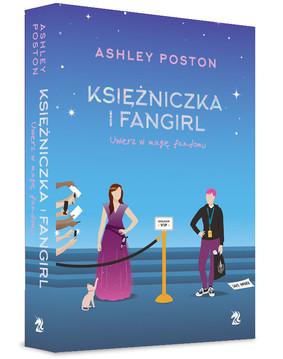 Ashley Poston - Księżniczka i fangirl