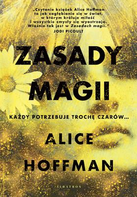 Alice Hoffman - Zasady magii