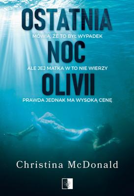 Christina McDonald - Ostatnia noc Olivii