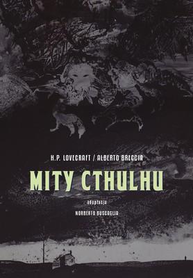 Alberto Breccia - Mity Cthulhu