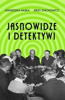 Agnieszka Haska, Jerzy Stachowicz - Jasnowidze i detektywi