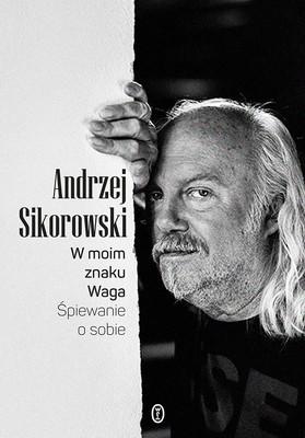 Andrzej Sikorowski - W moim znaku Waga
